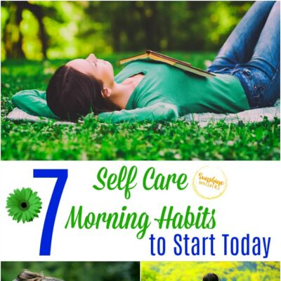 7 Self Care Morning Habits to Start Today