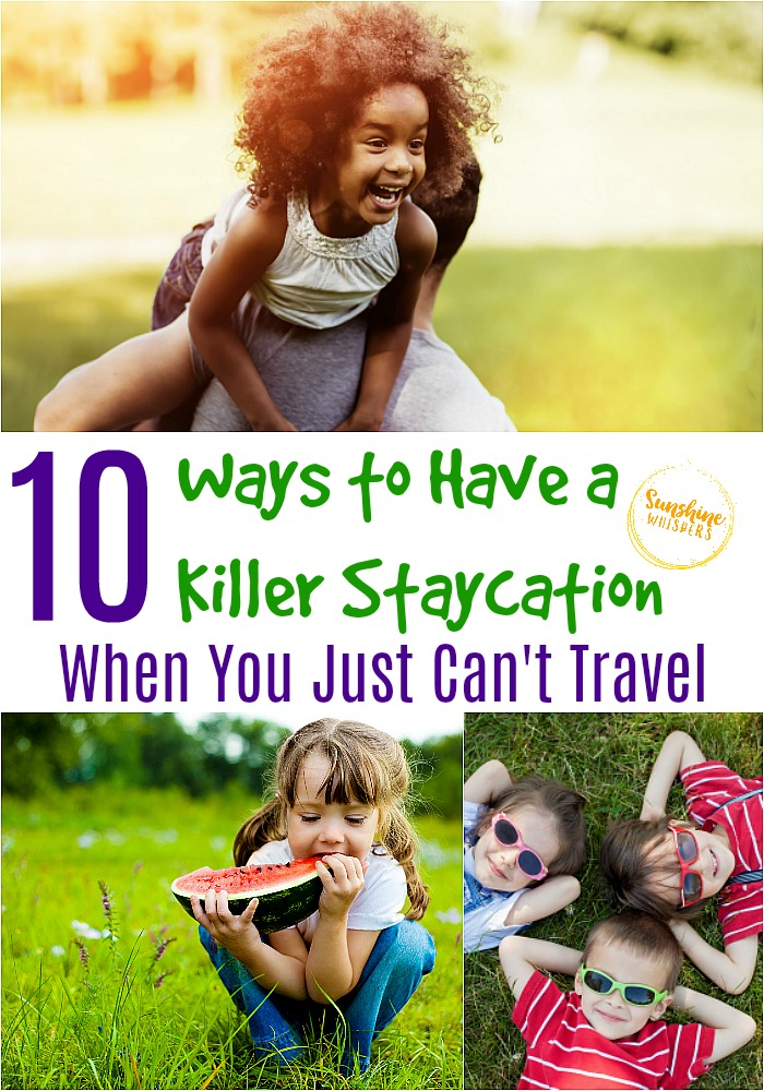 staycation when you can't travel