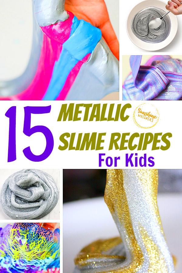 15 Metallic Slime Recipes for Kid