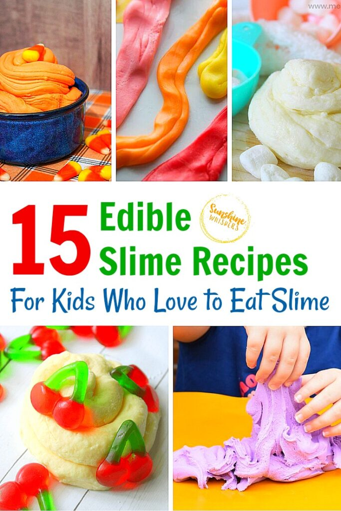 Edible Slime Recipes