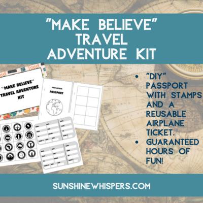 Make Believe Travel Adventure Kit (FREE Printable Pack)