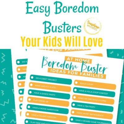 20+ Easy Boredom Busters Your Kids Will Love