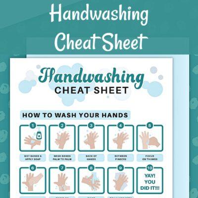Handwashing Cheat Sheet Printable (Great For Teaching Kids!)
