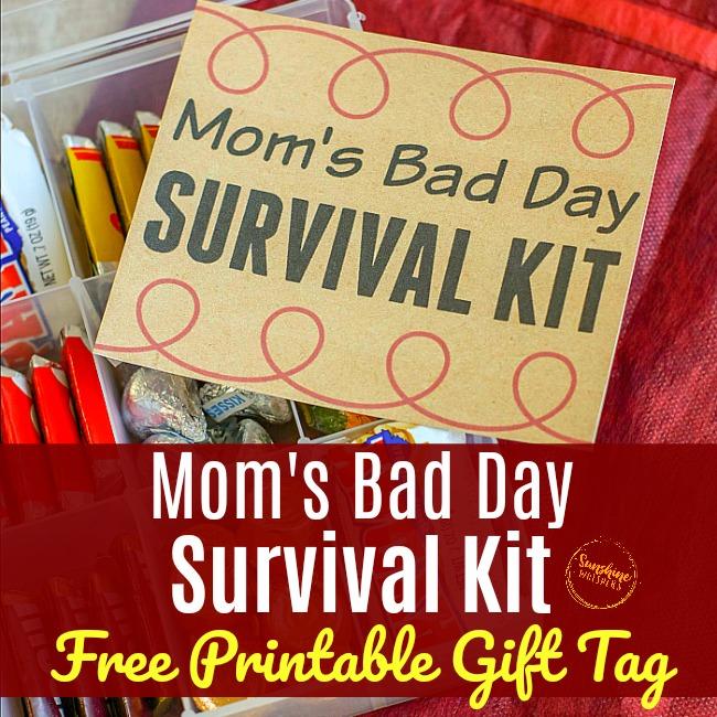 mom's bad day survival kit free printable gift tag