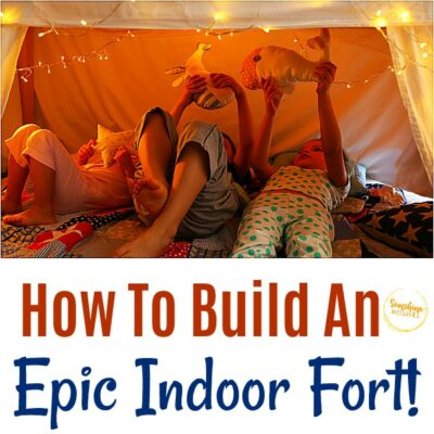 How To Build An Epic Indoor Fort