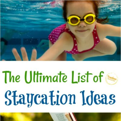 The Ultimate List of Staycation Ideas