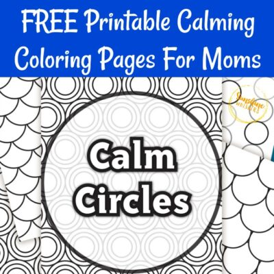 FREE Printable Calming Coloring Pages For Moms