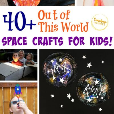 40 Out of this World Space Crafts for Kids