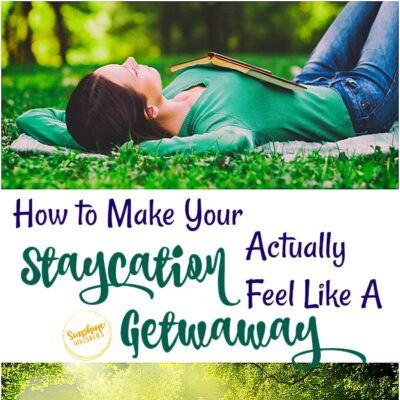 How to Make Your Staycation Actually Feel Like a Getaway