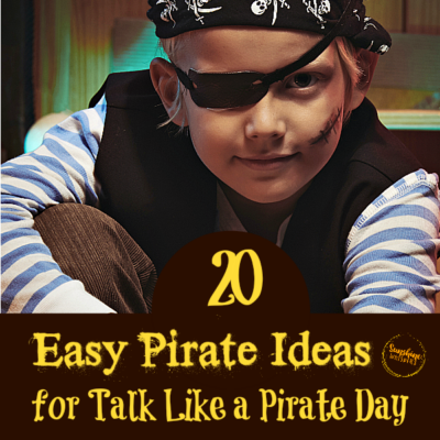 20 Easy Pirate Ideas for Talk Like a Pirate Day