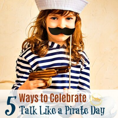 5 Ways to Celebrate Talk Like a Pirate Day