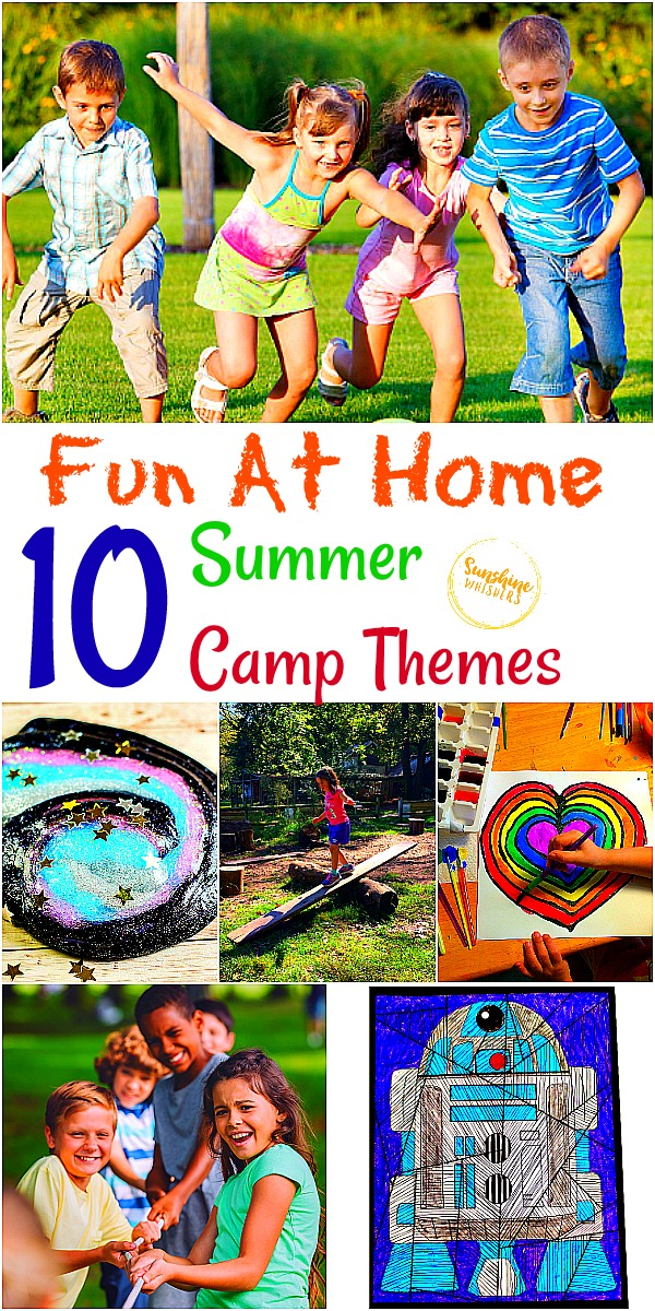10 Fun At Home Summer Camp Themes