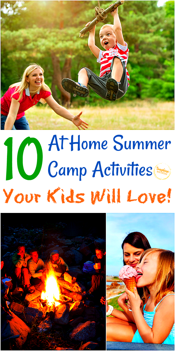 10 at home summer camp activities your kids will love