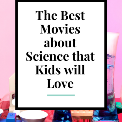 Movies About Science Your Kids Will Love