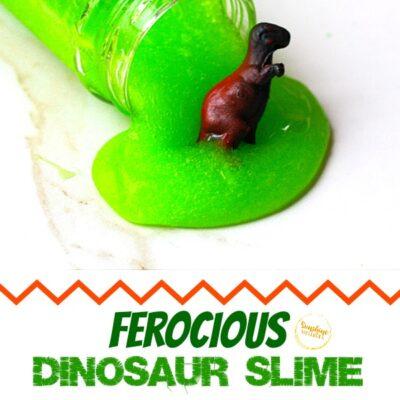 Super Fun and Ferocious Dinosaur Slime