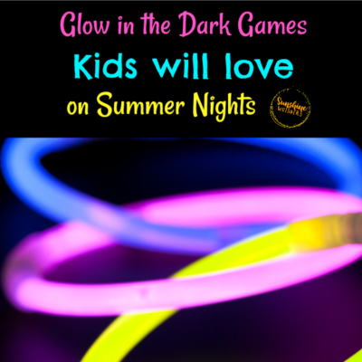 Glow in the Dark Games Kids Will Love on Summer Nights