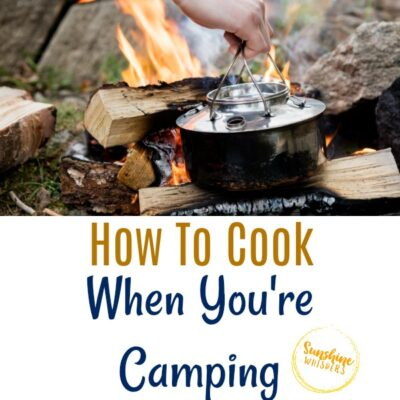 How To Cook Your Food While Camping