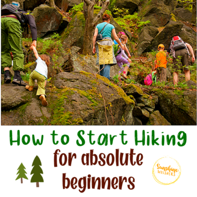 How to Start Hiking for Absolute Beginners