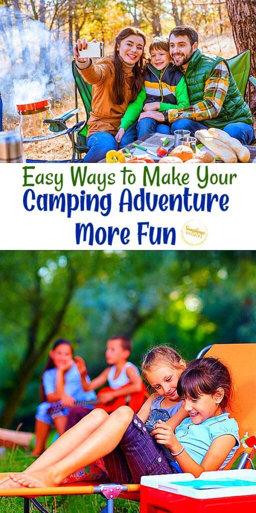 camping adventure more fun