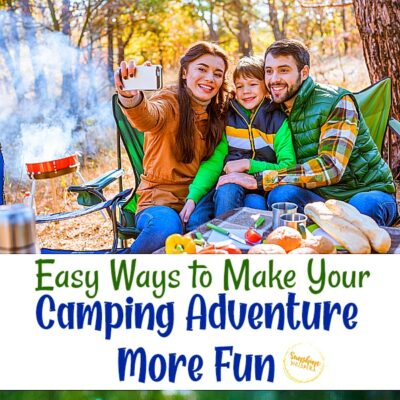 Easy Ways to Make Your Camping Adventure More Fun