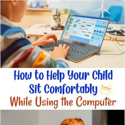 How to Help Your Child Sit Comfortably While Using the Computer