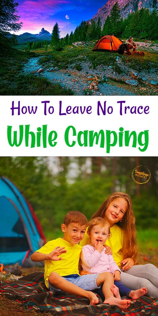 how to leave no trace while camping