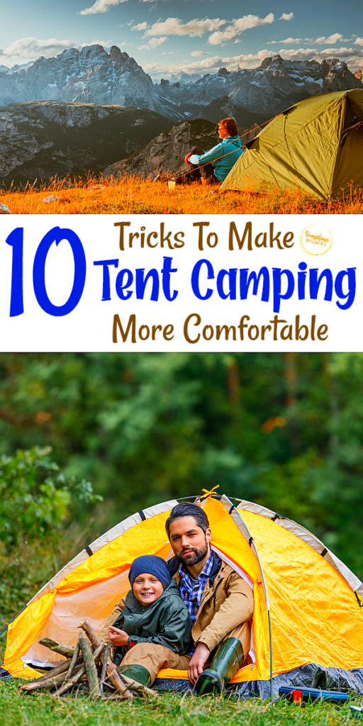 tent camping more comfortable