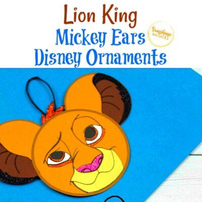 Lion King Mickey Ears Disney Ornament Craft