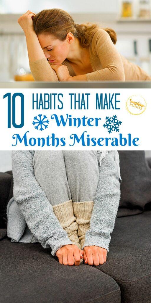 habits that make winter months miserable