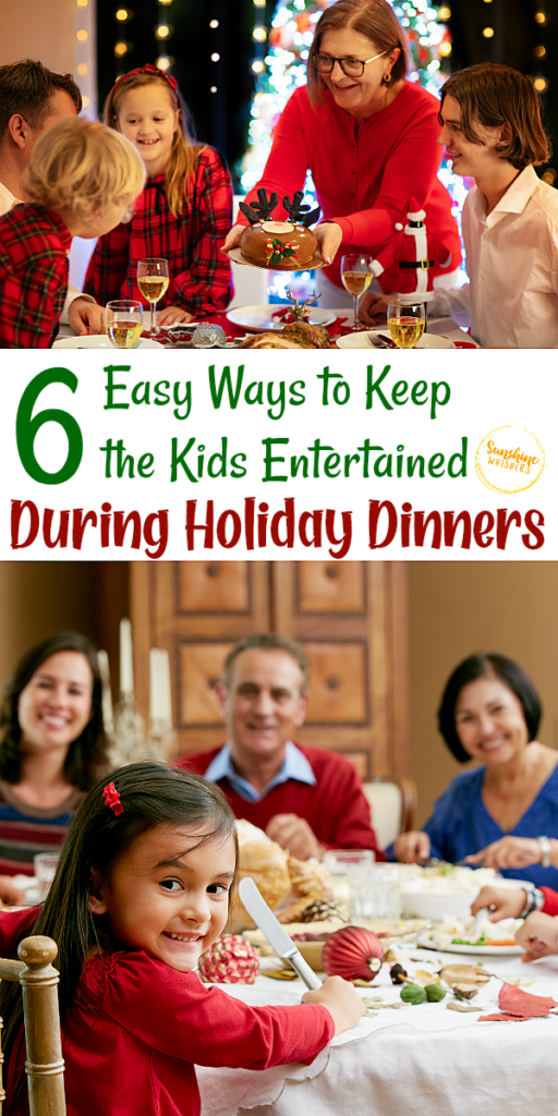 keep the kids entertained during holiday dinners