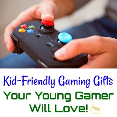 kid friendly gaming gifts