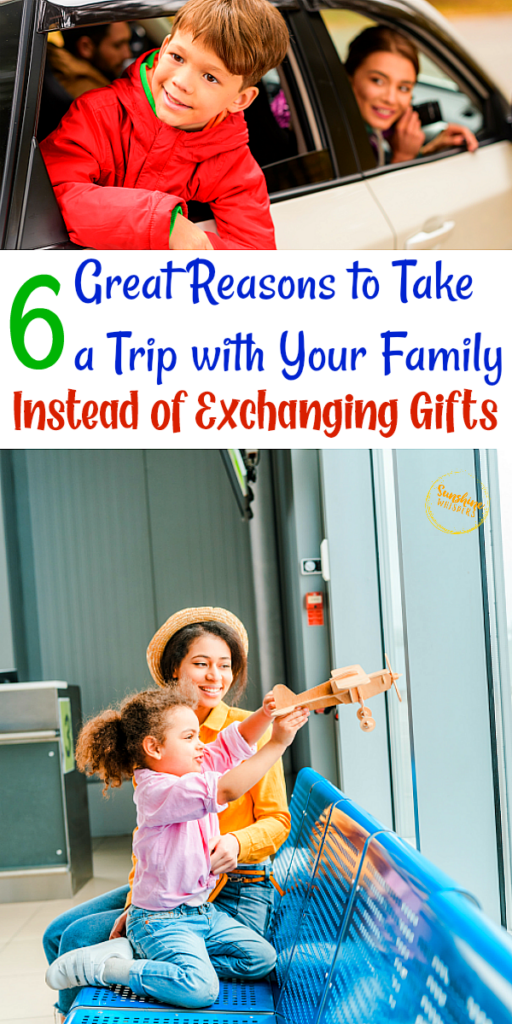 take a trip instead of exchanging gifts