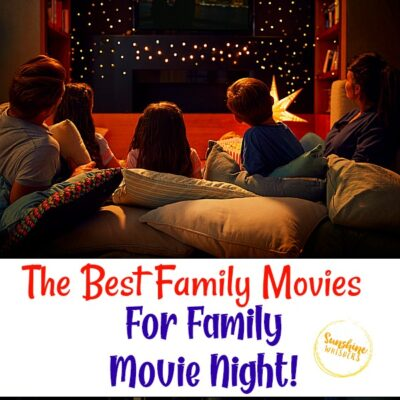 The Best Family Movies for Family Movie Night