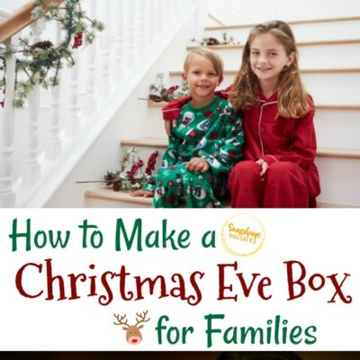 How to Make a Christmas Eve Box for Families (Start a Fun New Tradition)