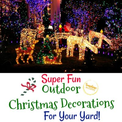 Super Fun Outdoor Christmas Decorations For Your Yard!