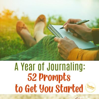 A Year of Journaling: 52 Journaling Prompts to Get You Started