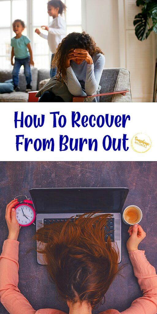 How To Recover From Burn Out