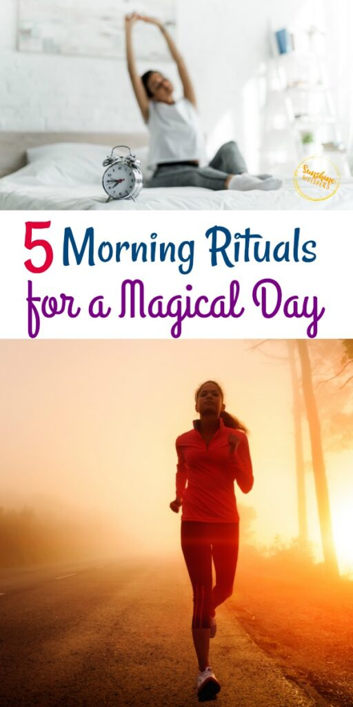 Morning Rituals For a Magical Day