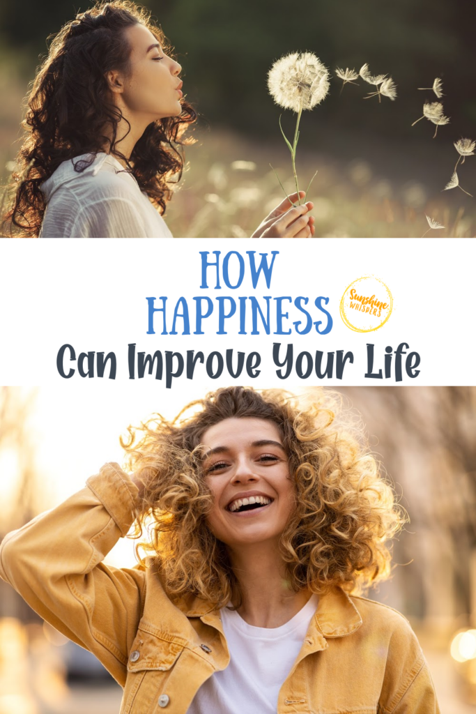 happiness can improve your life
