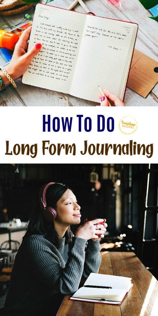 long form journaling