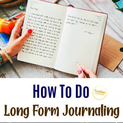 How To Do Long Form Journaling