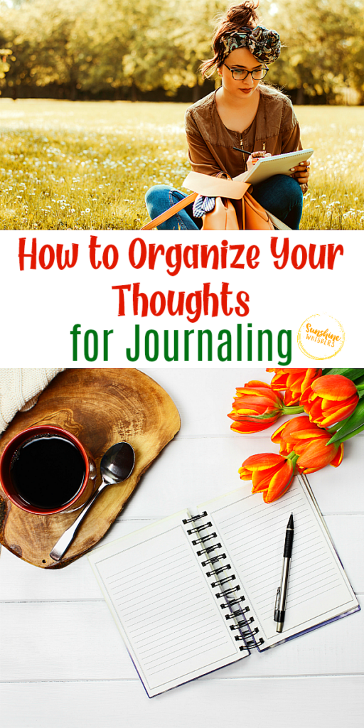 organize your thoughts for journaling