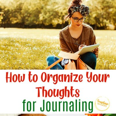 How to Organize Your Thoughts for Journaling