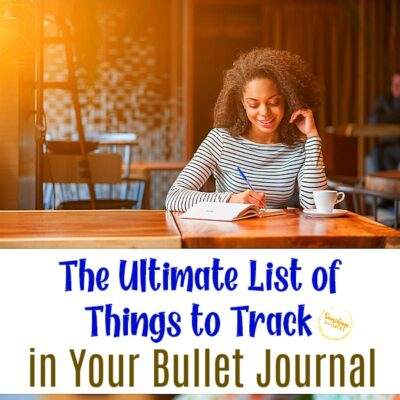 The Ultimate List of Things to Track in Your Bullet Journal