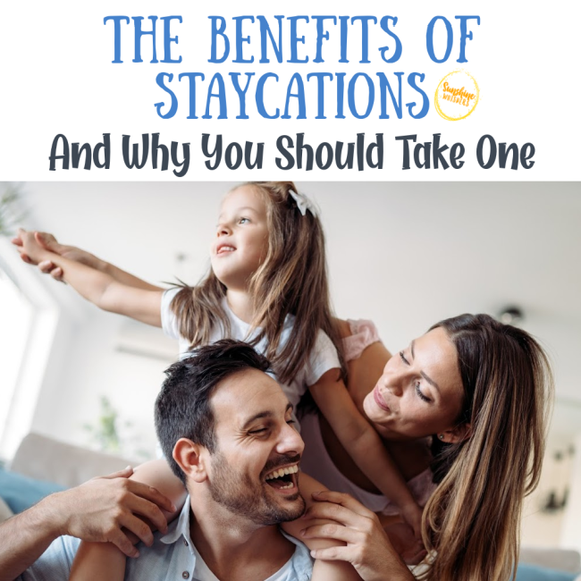 benefits of staycation