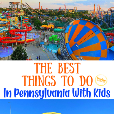 The Best Things To Do In Pennsylvania With Kids