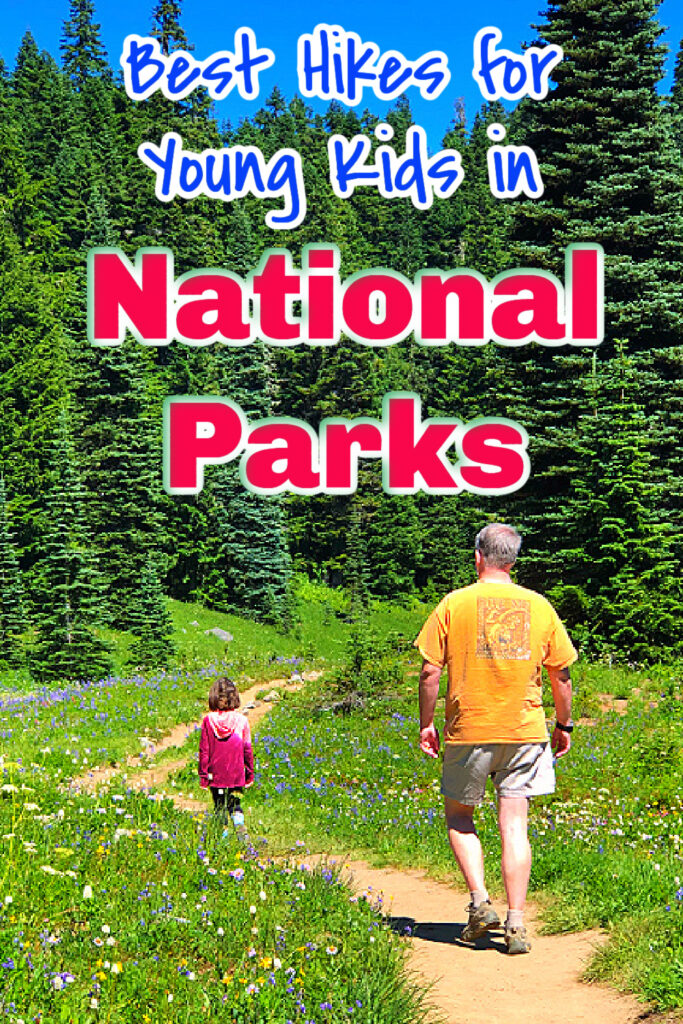hikes for young kids in national parks