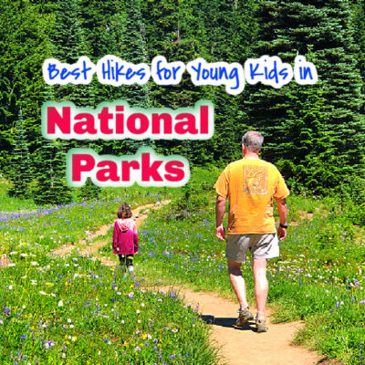 Best Hikes for Young Kids in National Parks
