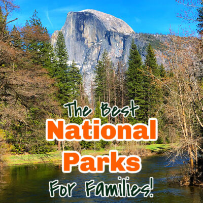 Best National Parks for Families