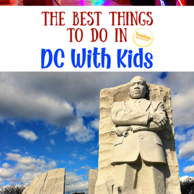 The Best Things To Do In Washington DC With Kids